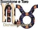 Scorpione e Toro